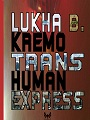 http://annessieconnessi.net/trans-human-express-l-kremo/