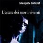 http://annessieconnessi.net/l-estate-dei-morti-viventi-j-a-lindqvist/