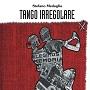 http://annessieconnessi.net/scheda-tango-irregolare-s-medaglia/