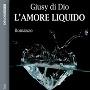 http://annessieconnessi.net/lamore-liquido-g-di-dio/