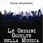 http://annessieconnessi.net/le-origini-occulte-della-musica-e-perucchietti/